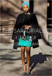 The Sartorialist: Closer, $23.62, barnesandnoble.com