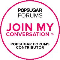 PopSugar Forums